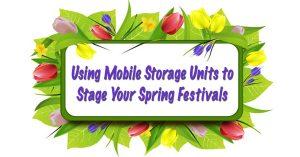 stage-spring-festivals-storage-units-ab-richards