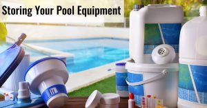Storing Your Pool Equipment