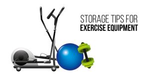 Storage Tips for Exercise Equipment