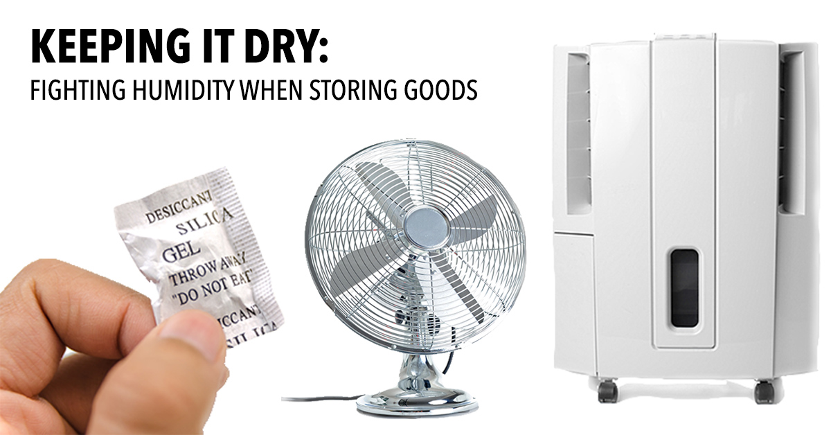 Keeping it Dry: Fighting Humidity when Storing Goods