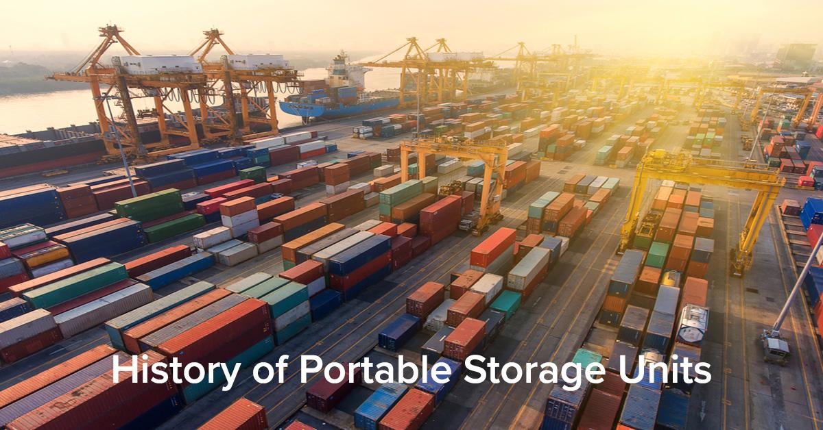 History of Portable Storage Units