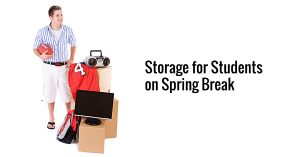 Storage for Students on Spring Break