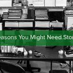 5 Reasons You Need Storage